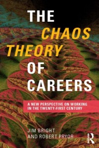 Chaos Theory of Careers Jim Bright Robert Pryor Routledge