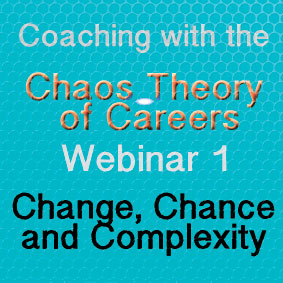 Coaching with the Chaos Theory of Careers Webinar