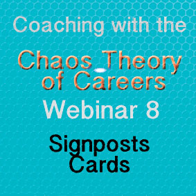 Coaching with the Chaos Theory of Careers Webinar  8